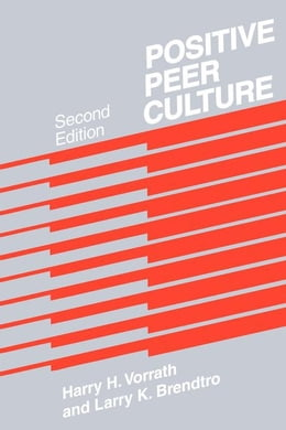Book Positive Peer Culture by Brendtro, Larry K.