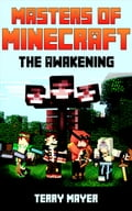 Minecraft: Masters of Minecraft - The Awakening