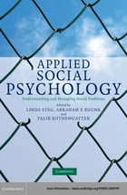 Applied Social Psychology: Understanding and Managing Social Problems by Linda Steg