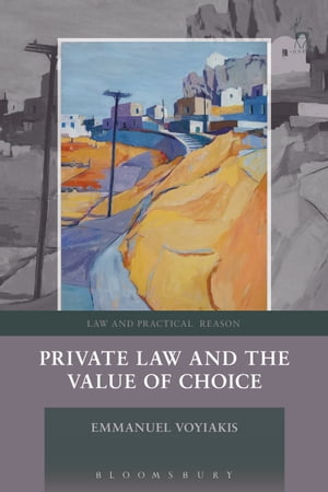 Private Law and the Value of Choice