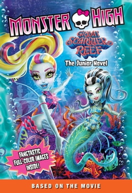 Book Monster High: Great Scarrier Reef: The Junior Novel by Mattel