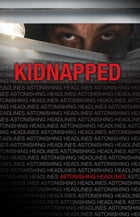 Kidnapped by Elizabeth Carpentiere