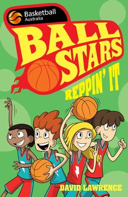Book Ball Stars 3: Reppin' It by David Lawrence