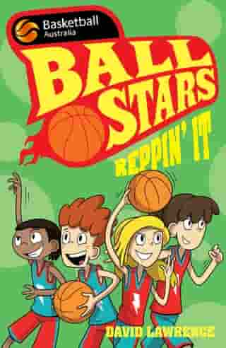 Ball Stars 3: Reppin' It by David Lawrence