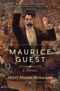 Maurice Guest: A Novel