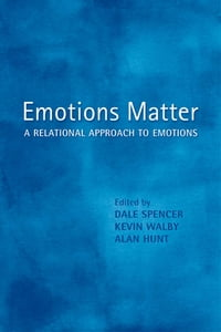 Emotions Matter: A Relational Approach to Emotions