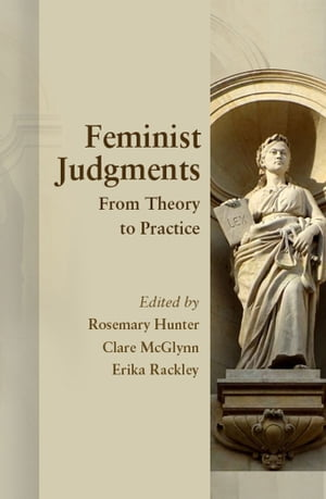 Feminist Judgments From Theory to Practice