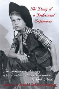 The Diary of a Professional Experiencer: An Autobiographical Journey Into the Evolution of an…