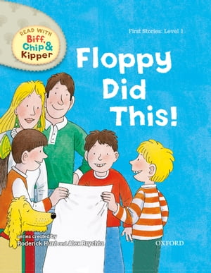 Floppy Did This! (Read With Biff, Chip and Kipper Level 1)