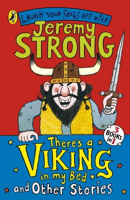 Book There's a Viking in My Bed and Other Stories by Jeremy Strong