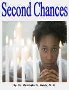 Second Chances by Christopher Handy