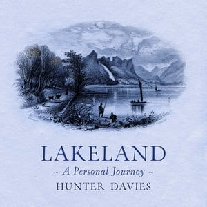 Lakeland A Personal Journey