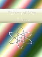 Fathers of Men by E. W. Hornung