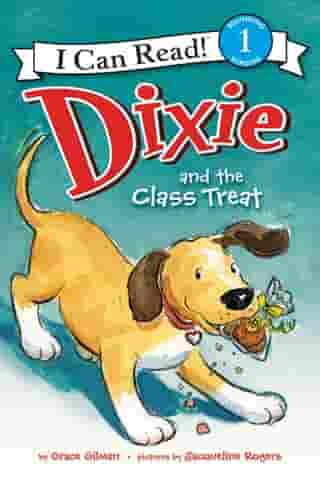 Dixie and the Class Treat by Jacqueline Rogers