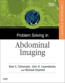 Book Problem Solving in Abdominal Imaging by Neal C. Dalrymple