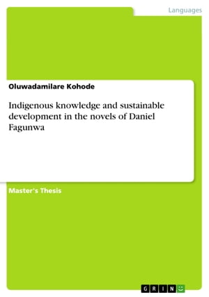 Indigenous knowledge and sustainable development in the novels of Daniel Fagunwa