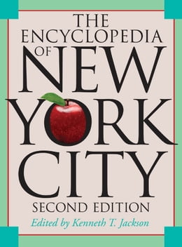 Book The Encyclopedia of New York City: Second Edition by Kenneth T. Jackson