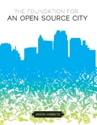 The Foundation for an Open Source City by Jason Hibbets