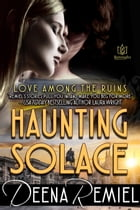 Haunting Solace by Deena Remiel