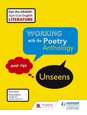 AQA GCSE English Literature Working with the Poetry Anthology and the Unseens
