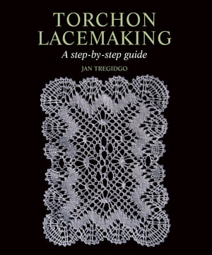 Torchon Lacemaking A step-by-step guide