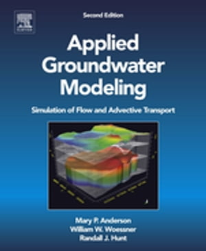 Applied Groundwater Modeling Simulation of Flow and Advective Transport