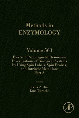Book Electron Paramagnetic Resonance Investigations of Biological Systems by Using Spin Labels, Spin… by Peter Z Qin
