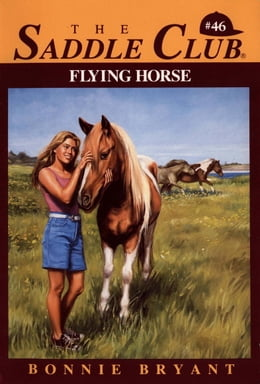 Book FLYING HORSE by Bonnie Bryant