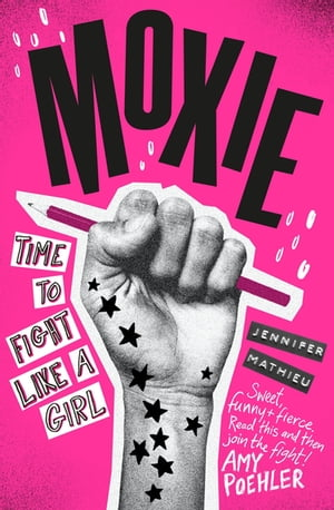 Moxie A Zoella Book Club 2017 novel