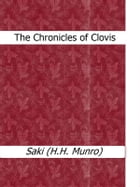The Chronicles of Clovis by Saki (H.H. Munro)