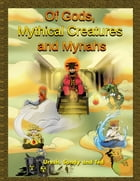 Of Gods, Mythical Creatures and Mynahs