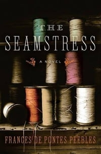 The Seamstress: A Novel