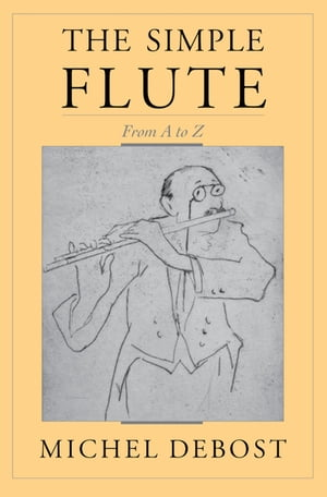 The Simple Flute From A-Z