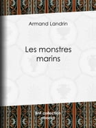 Les Monstres marins by Armand Landrin