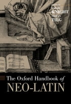 The Oxford Handbook of Neo-Latin