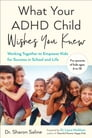 What Your ADHD Child Wishes You Knew Cover Image