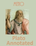 Meno (Annotated) by Plato