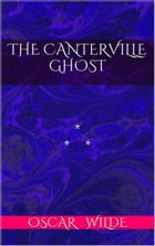 The Cantervillle Ghost by Oscar Wilde