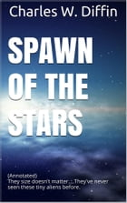 Spawn of the Stars by Charles W. Diffin