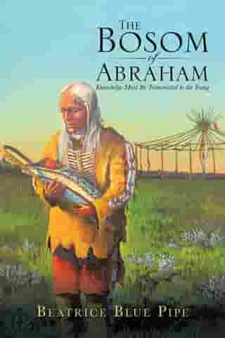 The Bosom of Abraham: Knowledge Must Be Transmitted to the Young