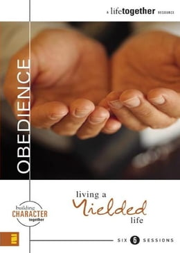 Book Obedience: Living a Yielded Life by Brett Eastman