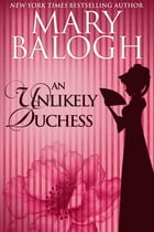 An Unlikely Duchess by Mary Balogh