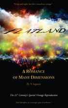 FLATLAND - A Romance of Many Dimensions (The Distinguished Chiron Edition) by Edwin Abbott