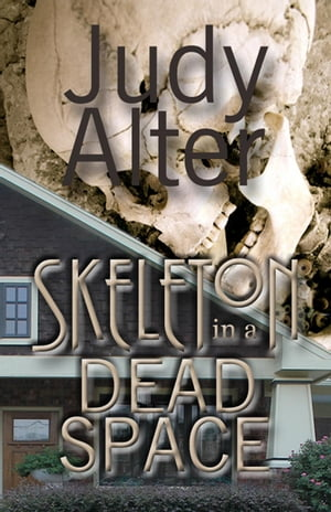 Skeleton in a Dead Space: Kelly O'Connell Mysteries, #1