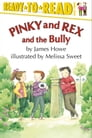 Pinky and Rex and the Bully Cover Image