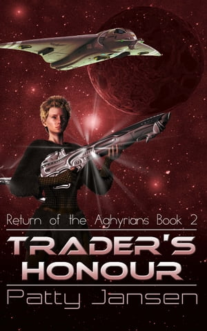 Trader's Honour (Return of the Aghyrians 2) Return of the Aghyrians book 2