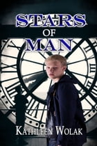 Stars of Man by Kathleen Wolak