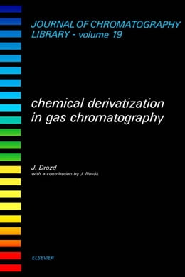 Book Chemical Derivatization in Gas Chromatography by Drozd, J.