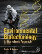 Environmental Biotechnology: A Biosystems Approach