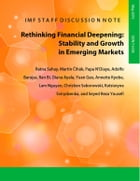 Rethinking Financial Deepening: Stability and Growth in Emerging Markets